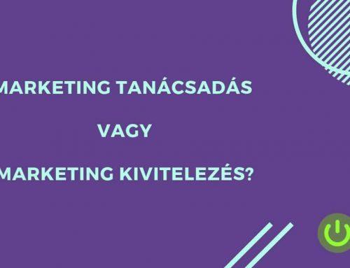 Marketing kivitelezés vs marketing tanácsadás